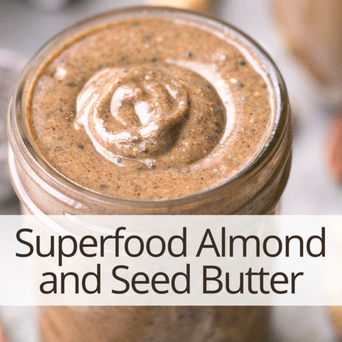 Superfood Almond and Seed Butter recipes