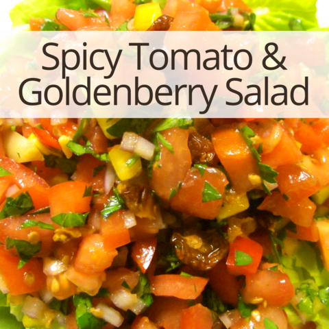 Spicy Tomato & Goldenberry Salad