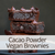 Cacao Powder Vegan Brownies recipes