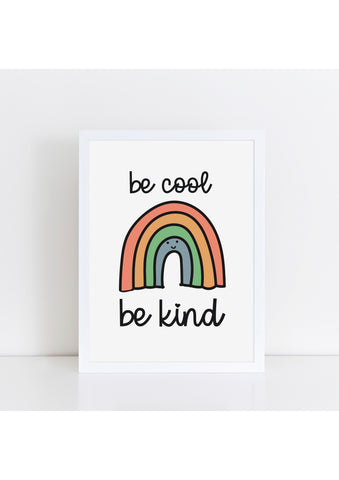 Be Cool, Be Kind Rainbow - retro