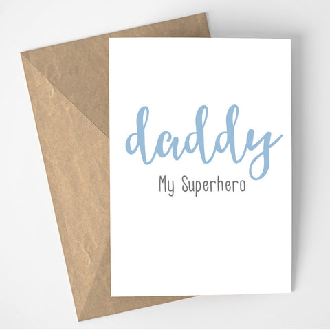 Daddy My Superhero card