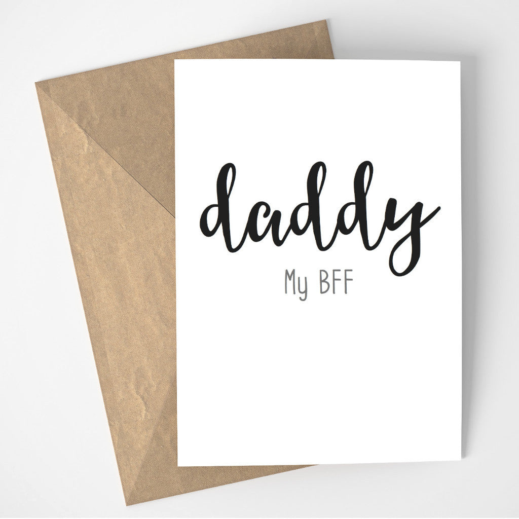 Daddy My BFF card