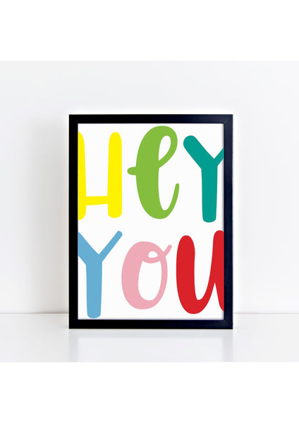 Hey You Print - large font