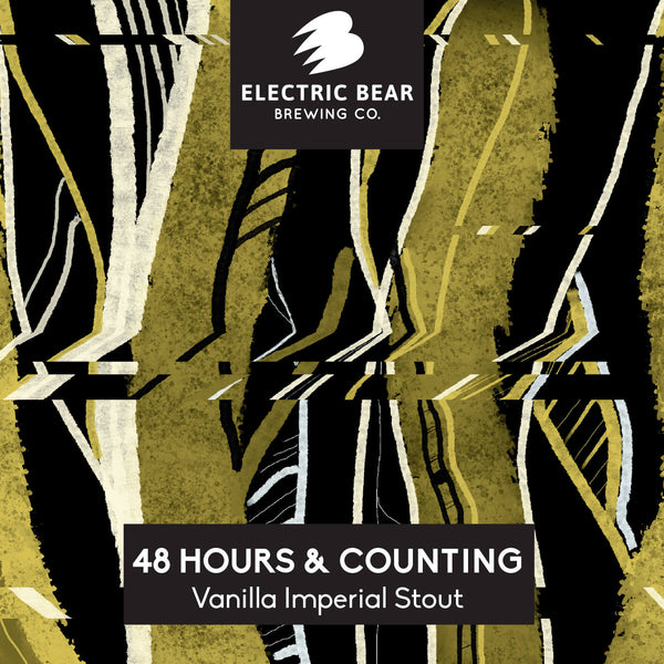 48 Hours & Counting 13% Imperial Vanilla Stout 4 pack