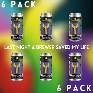 Last Night A Brewer Saved My Life 6% Maple Breakfast Stout 6 pack