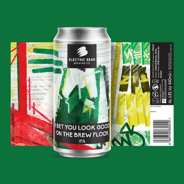 I Bet That You Look Good On The Brew Floor - 6.8% IPA - 4 Pack