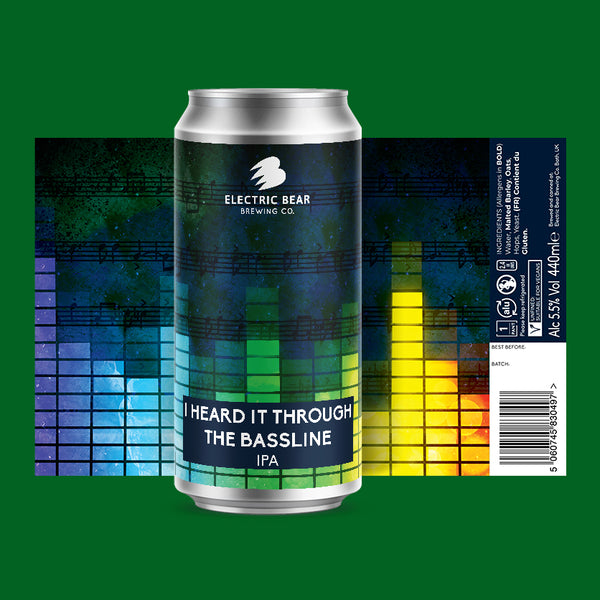 Heard It Through The Bassline 5.5% Session IPA 440ml Can