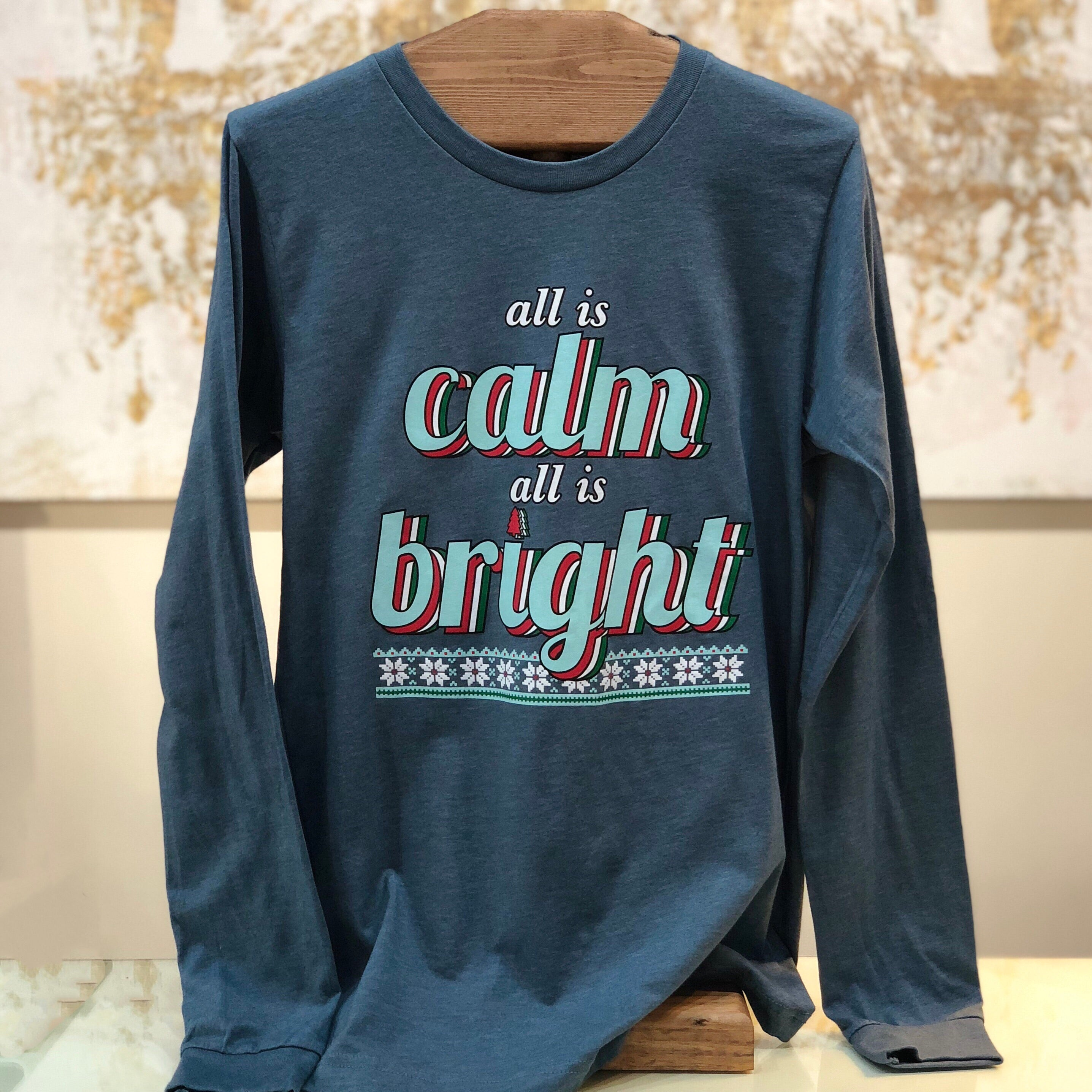 """All Is Calm, All Is Bright"" Long Sleeve T-Shirt in Heather Slate"