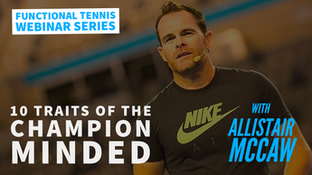 WEBINAR 06 : 10 Traits of the Champion Minded with Allistair McCaw