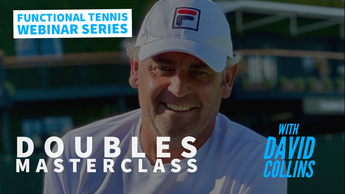 WEBINAR 04: Doubles Masterclass with ATP Tour Coach David Collins