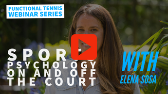 WEBINAR 03: Sport Psychology, On and Off the Court with Elena Sosa