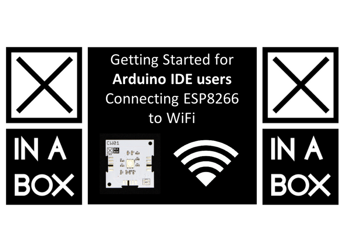 Getting Started for Arduino users - Connecting CW01 (ESP8266) to WiFi