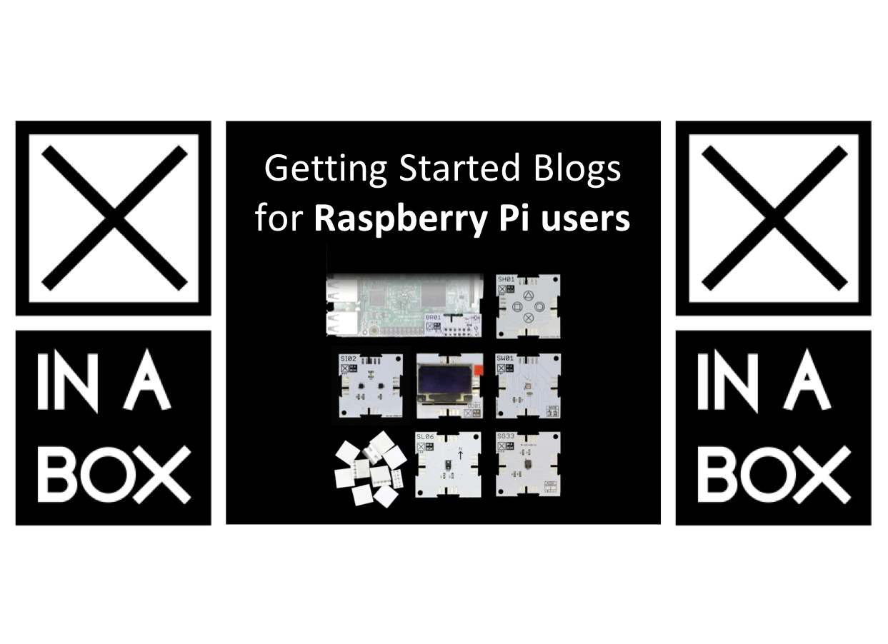 Getting Started with XinaBox for Raspberry Pi Users
