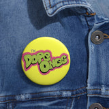 theDopeOnes Fresh Button