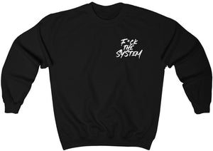F*ck The System Crewneck Sweatshirt