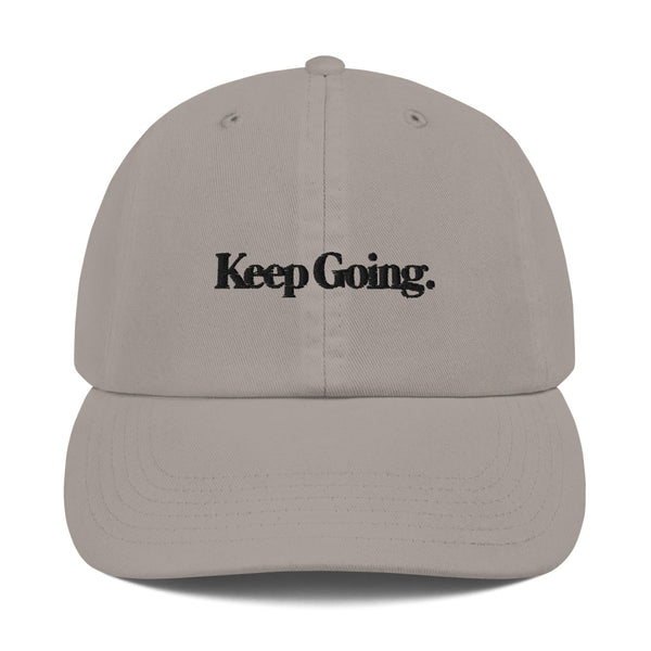 Keep Going Champion Dad Cap