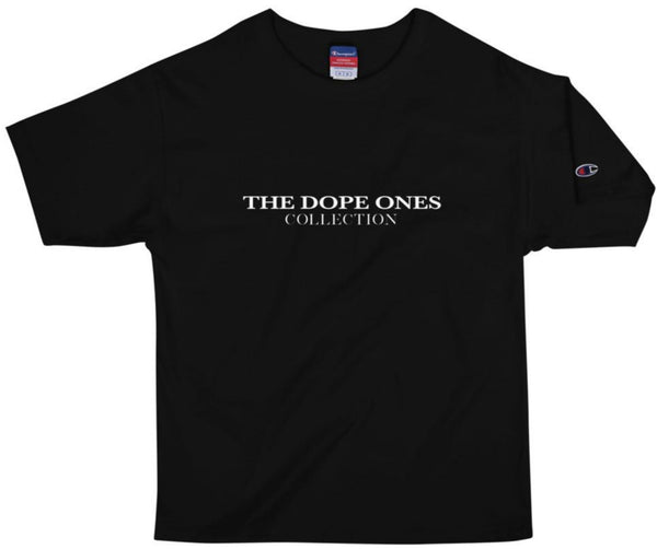 The Dope Ones Collection x Champion T-Shirt