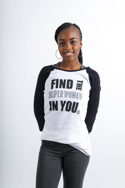 Find The Superwoman In You® Baseball Tee