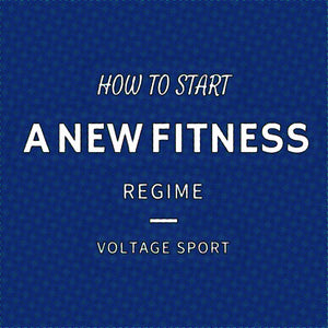 HOW TO START A FITNESS REGIME