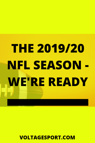 THE 2019/20 NFL SEASON - WE'RE READY