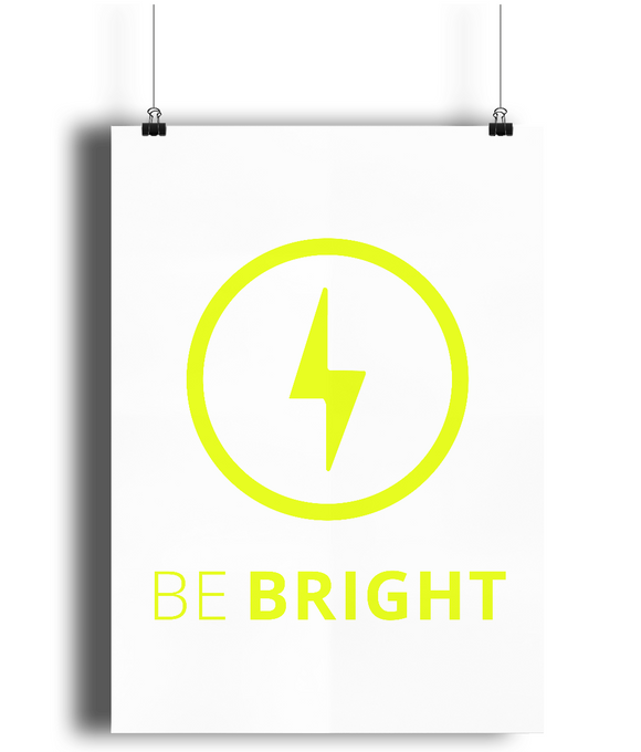 Motivational Wall Print Be Bright