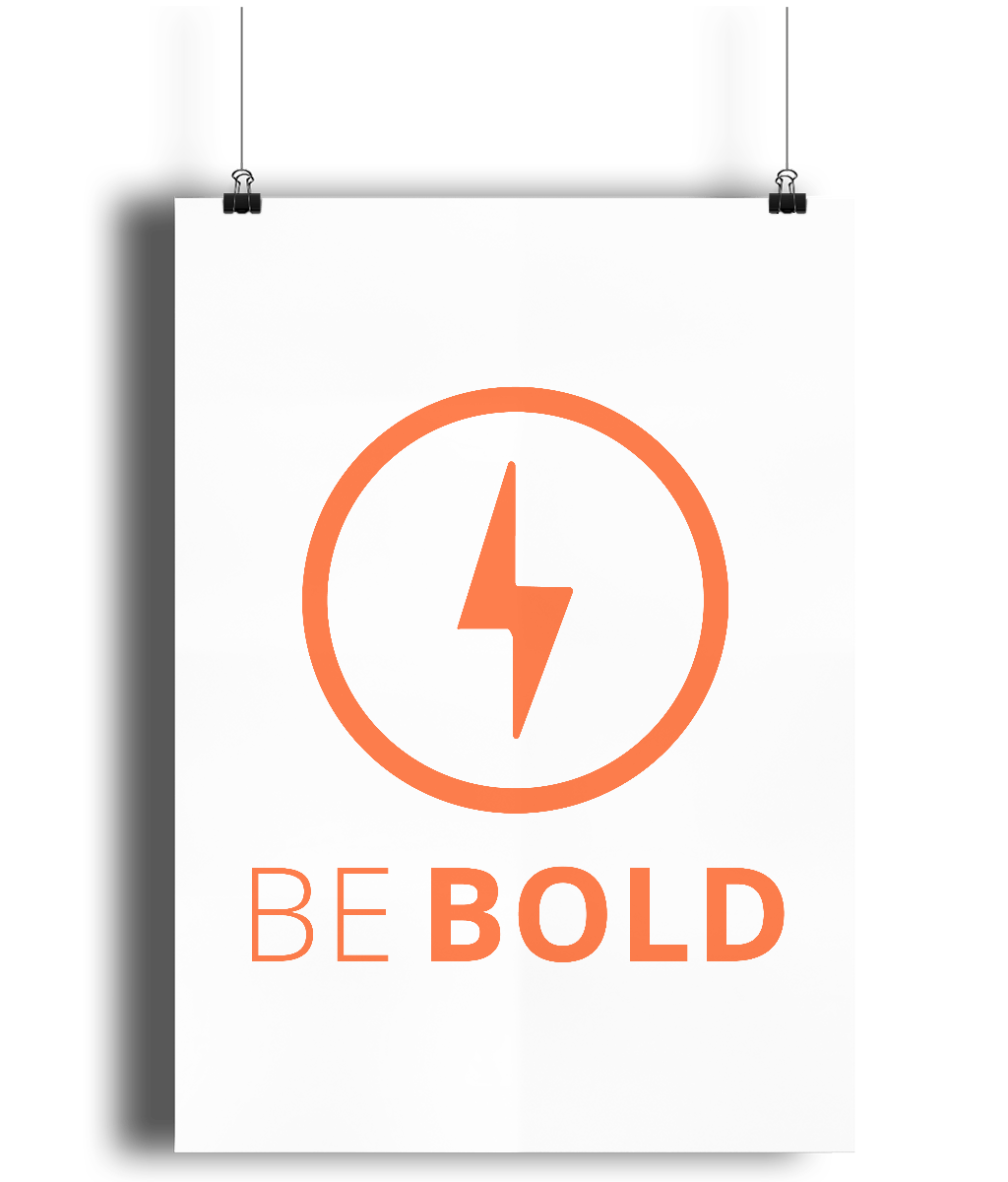 Motivational Wall Print Be Bold