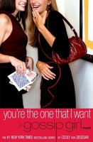 You're the One That I Want (A Gossip Girl Novel) Paperback
