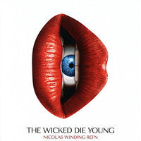 OST The Wicked Die Young (Nicolas Winding Refn)