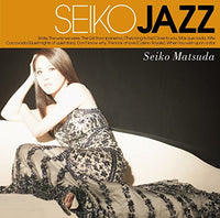 SEIKO MATSUDA 松田聖子 Seiko Jazz CD 2017 - 852 Entertainment
