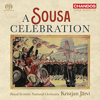 A Sousa Celebration / Jarvi, Royal Scottish National Orchestra SACD