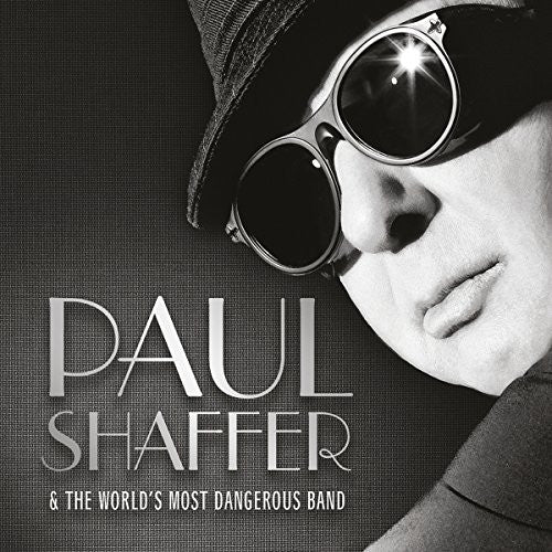 Paul Shaffer & The World's Most Dangerous Band Paul Shaffer & The World's Most Dangerous Band CD 2017 - 852 Entertainment
