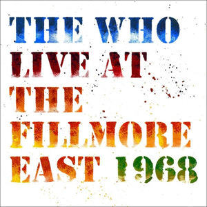 The Who Live At The Fillmore East 3LP 2018