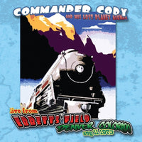 COMMANDER CODY LIVE AT EBBET'S FIELD CD 2017 - 852 Entertainment