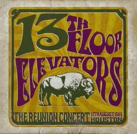 13TH FLOOR ELEVATORS The Reunion Concert CD 2015