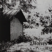 2 WOLVES Shelter CD 2014