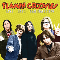 FLAMIN' GROOVIES LIVE 1971 SAN FRANCISC CD 2017 - 852 Entertainment