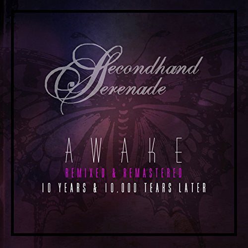 SECONDHAND SERENADE AWAKE: REMIXED & REMASTERED 10 YEARS & 10,000 TEAR CD 2017 - 852 Entertainment