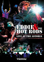 EDDIE & THE HOT RODS LIVE AT THE ASTORIA DVD 2014 - 852 Entertainment
