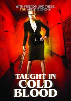 Taught In Cold Blood DVD 2017