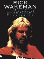 RICK WAKEMAN The Classical Connection DVD 2015 - 852 Entertainment
