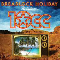 10 CC Dreadlock Holiday: The Collection CD 2012