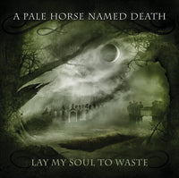 A PALE HORSE NAMED DEATH Lay My Soul To Waste CD 2013