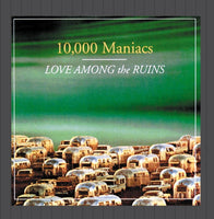 10000 MANIACS Love Among The Ruins CD