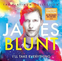 JAMES BLUNT I'll Take Everything: Platinum Collection 4CD (AU) 2015 - 852 Entertainment