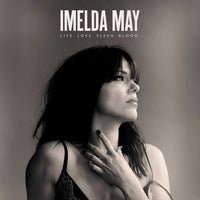 IMELDA MAY LIFE LOVE FLESH BLOOD CD 2017 - 852 Entertainment