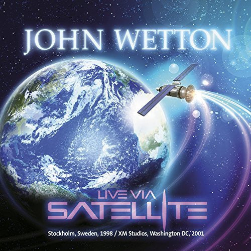 JOHN WETTON Live Via Satellite 2CD 2015 - 852 Entertainment