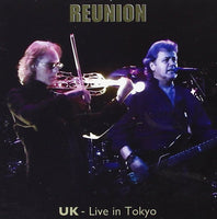 UK Reunion UK: Live in Tokyo 2CD 2013 - 852 Entertainment