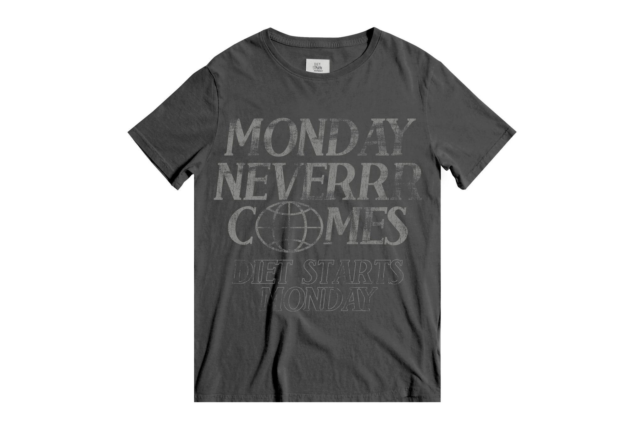 Monday Never Comes Tee - Vintage Black
