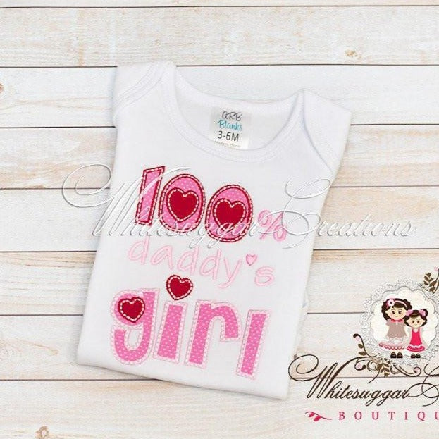 Valentines 100 Percent Daddy's Girl Shirt - Father's Day Shirt - Custom Valentines Day Shirt - Dad's Girl Love - Whitesuggar Creations Boutique