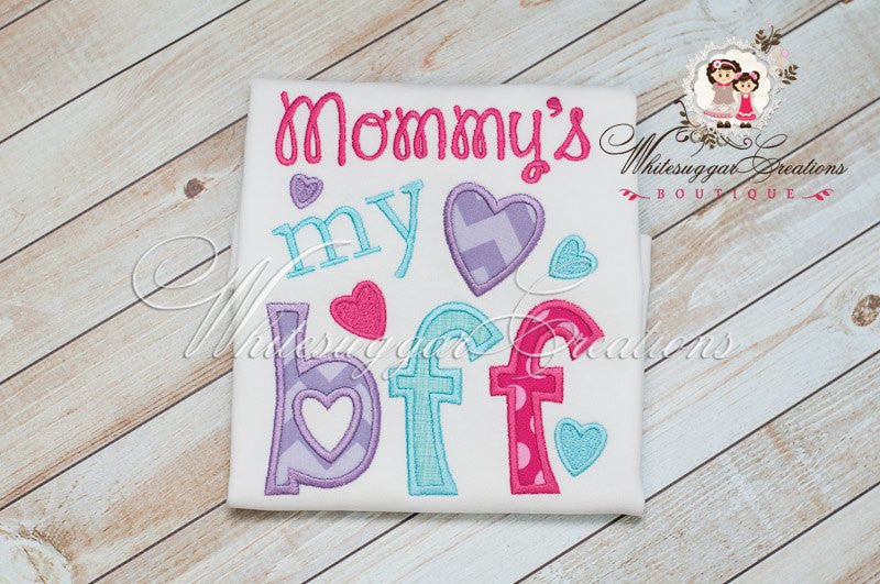 Mommy's My BFF Shirt - Whitesuggar Creations Boutique